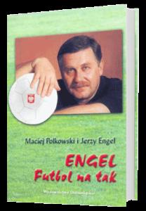 Jerzy-Engel-Futbol-Na-Tak-Ksiazka